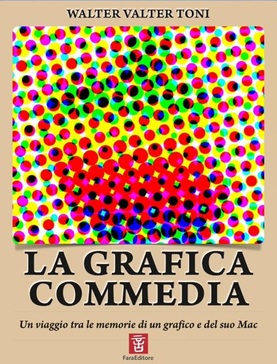 La Grafica Commedia: l'ISIA Urbino, il futuro e le memorie di un grafico e del suo Mac in un iBook