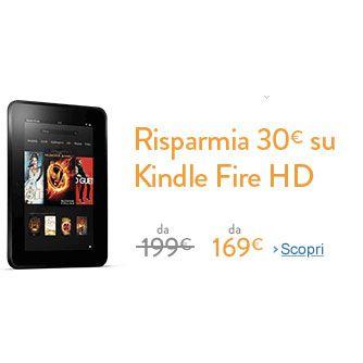 Kindle Fire HD in sconto, ora da solo 169 euro