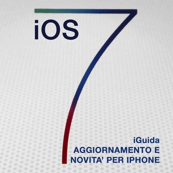 iOS 7: la guida – ebook per le novità iPhone arriva su… iPhone