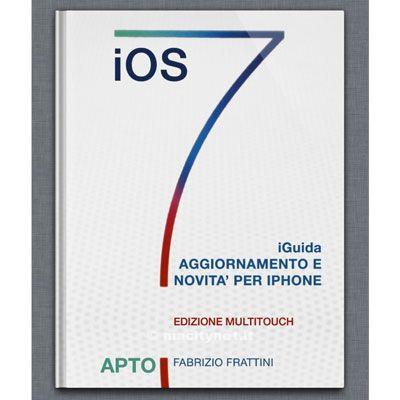 Guida iOs 7, in un eBook iPad tutte le novità e i piccoli segreti
