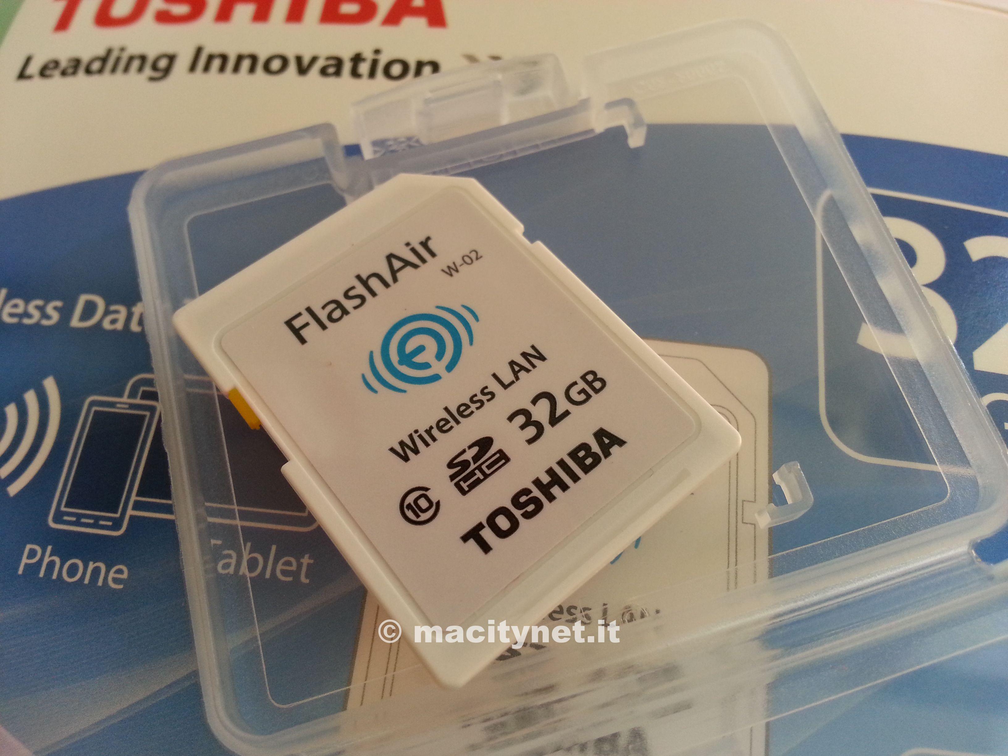 Recensione Toshiba FlashAir 32GB, la scheda di memoria SD Wi-Fi