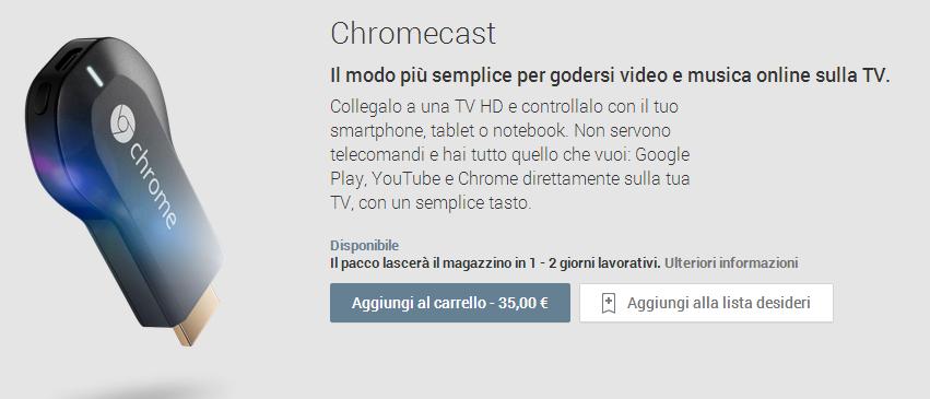 Chromecast - italia