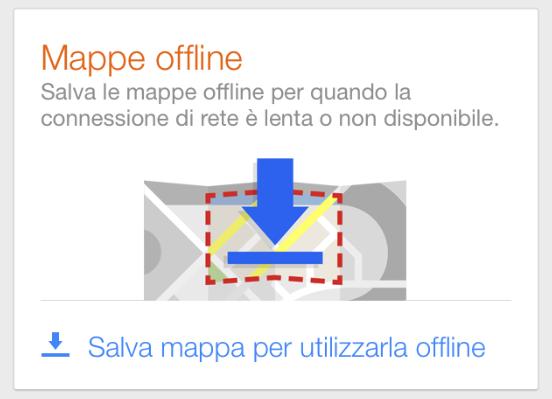 salvare le mappe offline su Google Maps