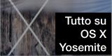 Tutto su OS X Yosemite