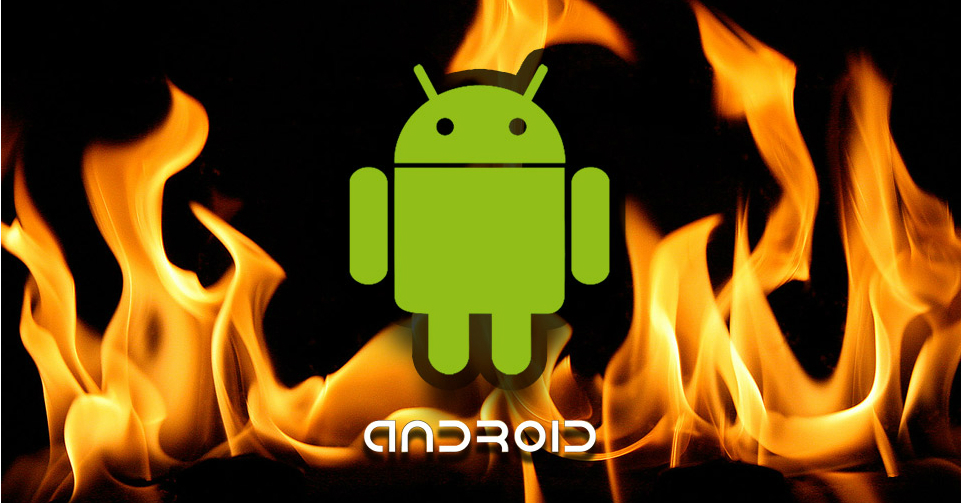 android tra le fiamme