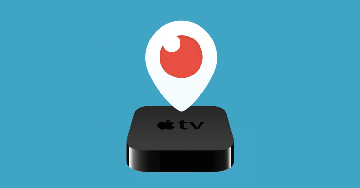 periscope per apple tv
