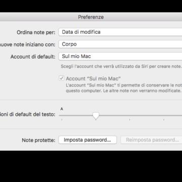 Dalle Preferenze di Note è possibile cambiare le dimensioni di default del testo.