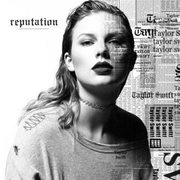 Reputation - Taylor Swift:
