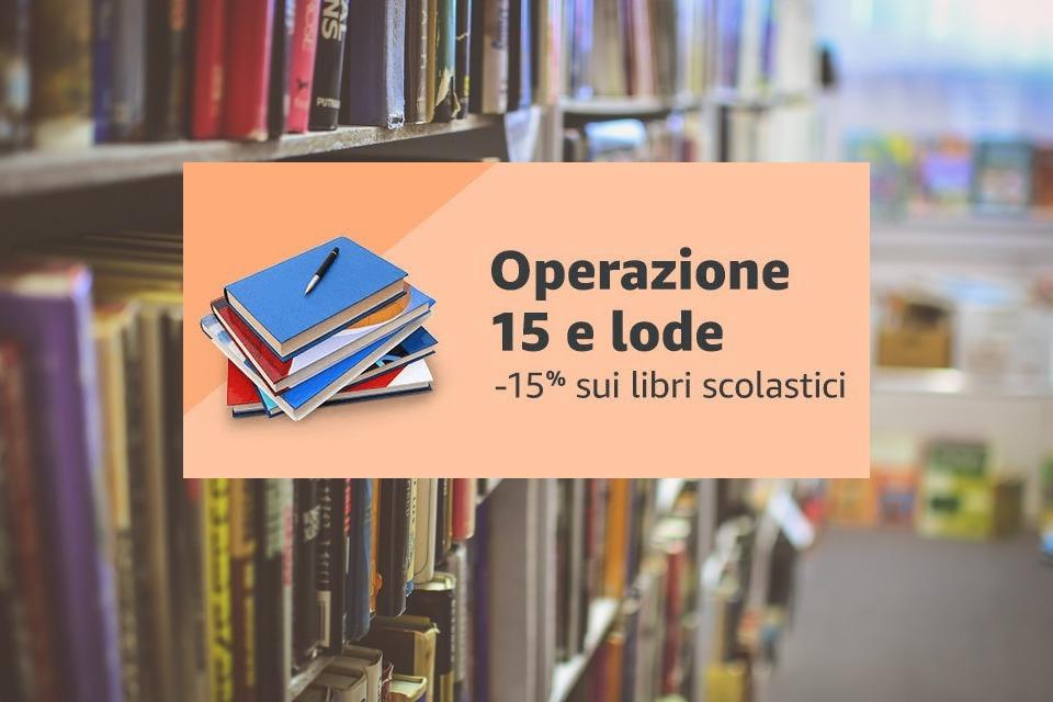 Operazione 15 e lode back to school con sconti al 15 sui for Codice promozionale amazon libri scolastici