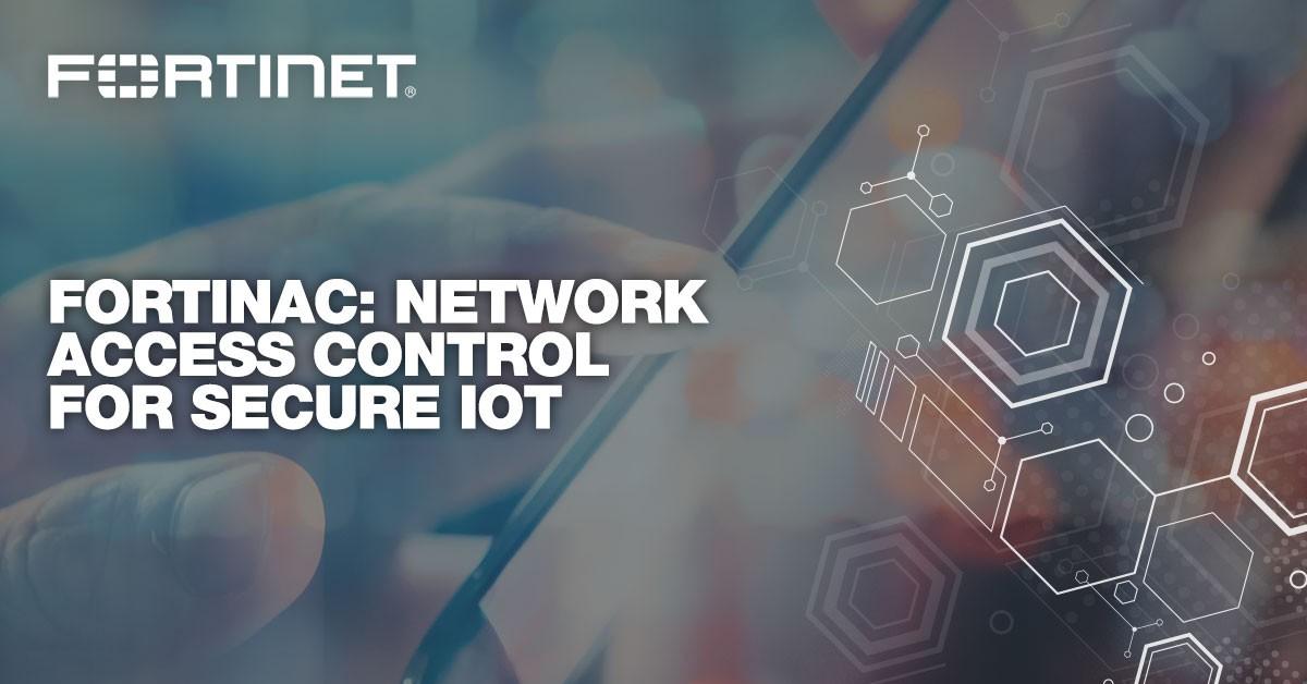 FortiNAC mette il lucchetto alla rete WiFi e protegge l'IoT