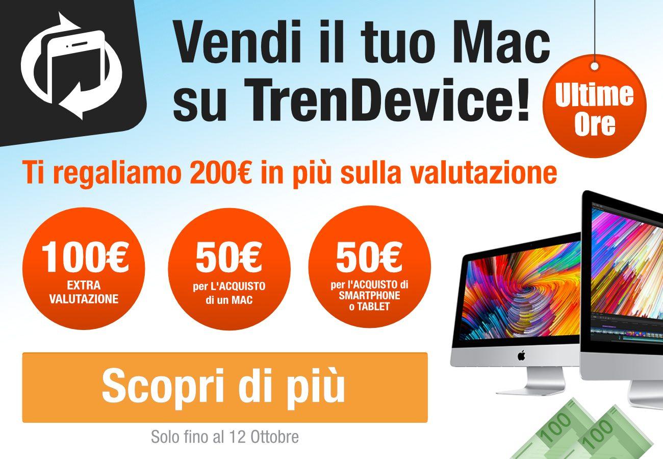 Solo oggi: ìTrenDevice vi regala 200€ in più sulla vendita del vostro Mac