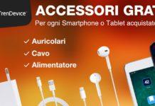 Accessori gratis su TrenDevice: cavo, alimentatore e auricolari. Per ogni ordine effettuato, fino al 19 ottobre