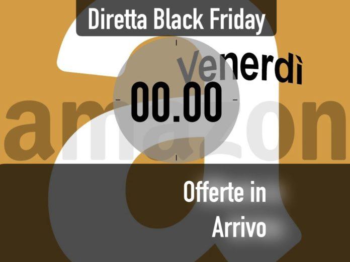 Offerte lampo del Black Friday Amazon:  le disponibili a mezzanotte e quelle in arrivo fino alle 0.30