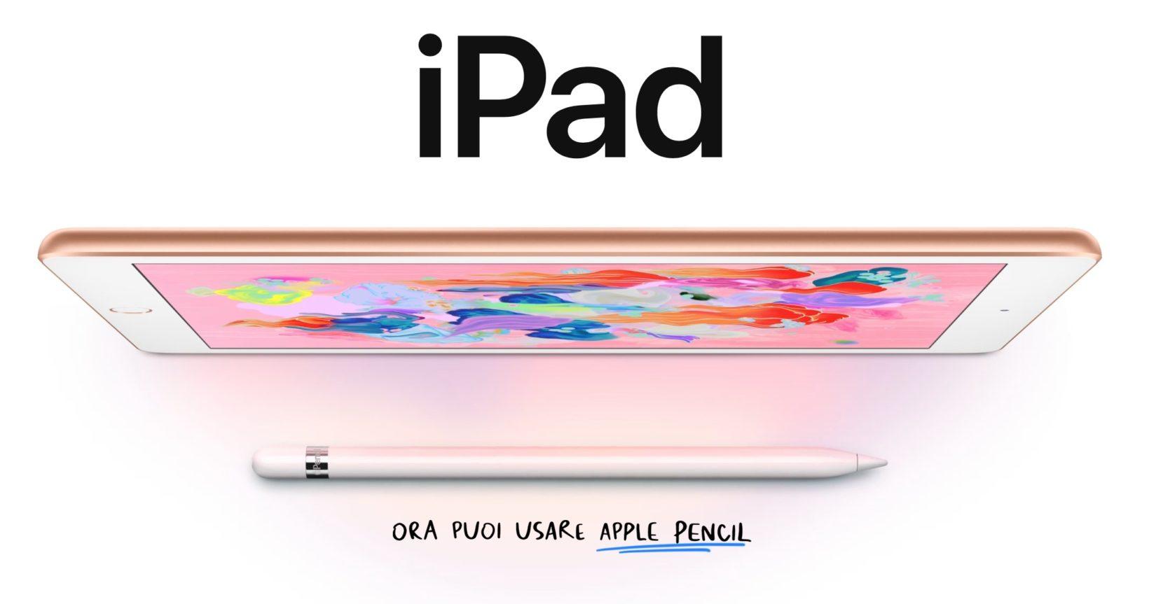 Sconto iPad 6 2018, compatibile Apple Pencil: 309 euro su Apple Store