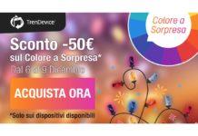 Su TrenDevice Sconto -50€ sul Colore a Sorpresa!