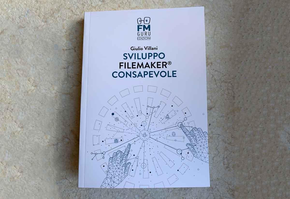 """Copertina del volume """"Sviluppo FileMaker consapevole"""""""