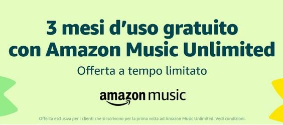 Amazon Music Unlimited gratis per tre mesi la prova del servizio