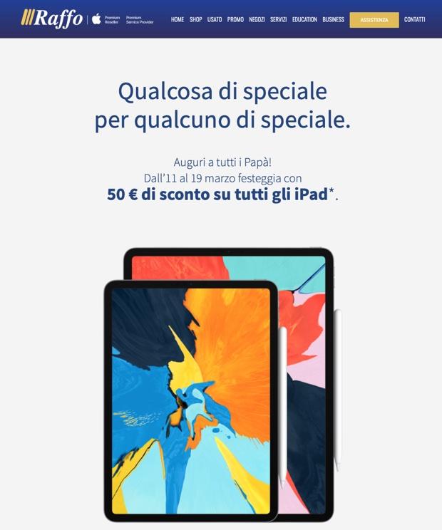 Da Raffo tutti gli iPad costano 50 euro meno per la festa del Papà