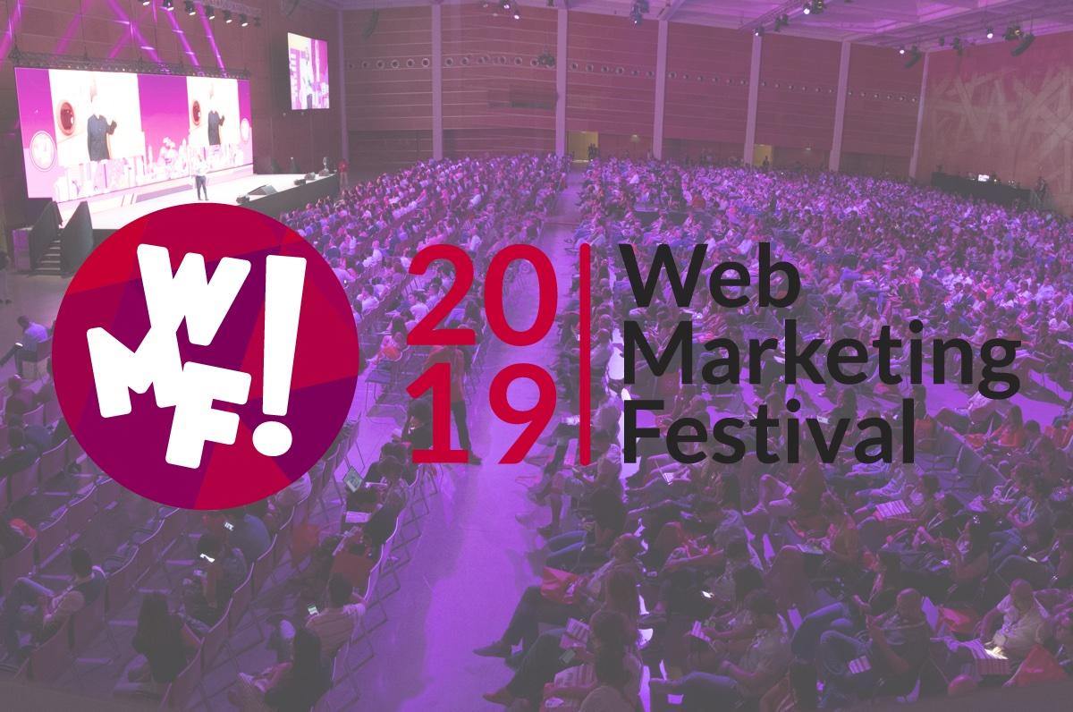 Web Marketing Festival 2019: ultime ore per iscrizione a 249 € per i tre giorni