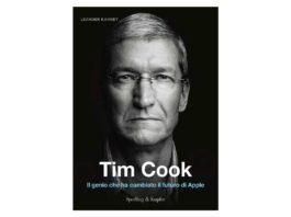 """""""Tim Cook. Il genio che ha cambiato il futuro di Apple"""", in italiano la biografia dedicata al CEO della Mela"""