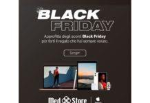 Black Friday Week da Med Store, sconti fino al 35% su Apple e fino all'80% su accessori Hi-tech