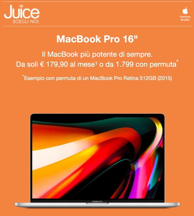 """Da Juice MacBook Pro 16"""" si compra da 179,90 euro al mese, regalo incluso"""