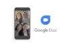 Chiamate di gruppo Google Duo adesso a 12 persone in contemporanea