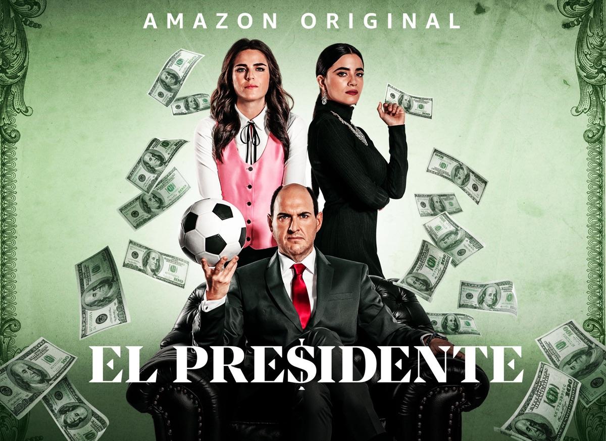 La serie tv El Presidente in arrivo il 5 giugno su Amazon Prime Video