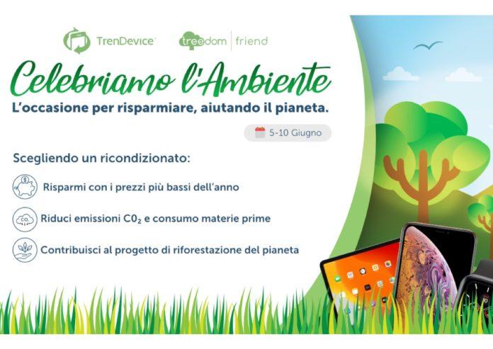 TrenDevice celebra l'ambiente: risparmiate con i prezzi più bassi dell'anno aiutando il pianeta