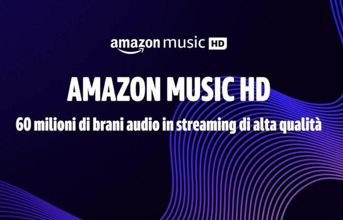 Amazon Music HD offre streaming audio in alta qualità ed è gratuito per 90 giorni