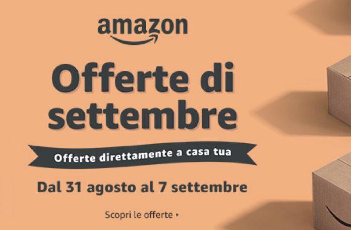 Ultimissime ore offerte di Settembre Amazon: ecco i marchi prestigiosi in sconto fino al 61%