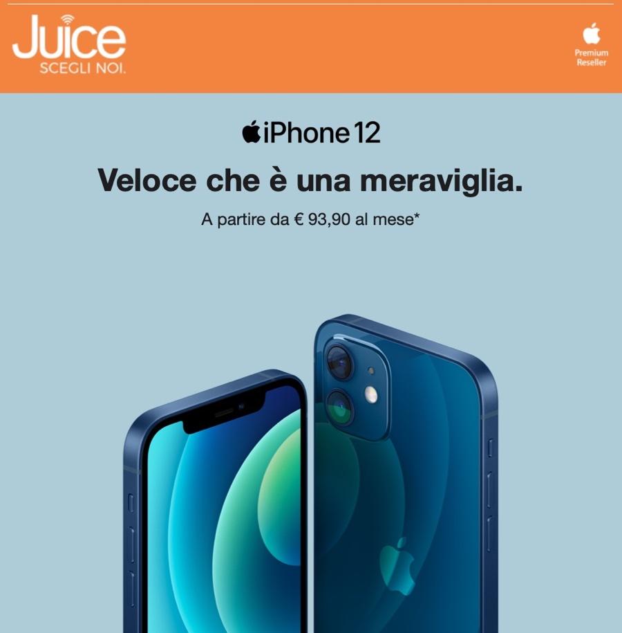 Da Juice iPhone 12 si compra anche in 10 rate senza interessi