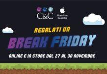 Prenditi una pausa, regalati un Break Friday da C&C!