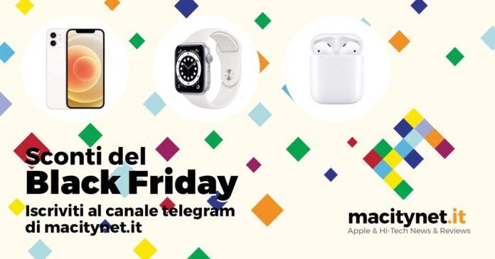 Anticipo del Black Friday: iscrivetevi al canale Telegram delle offerte Macitynet