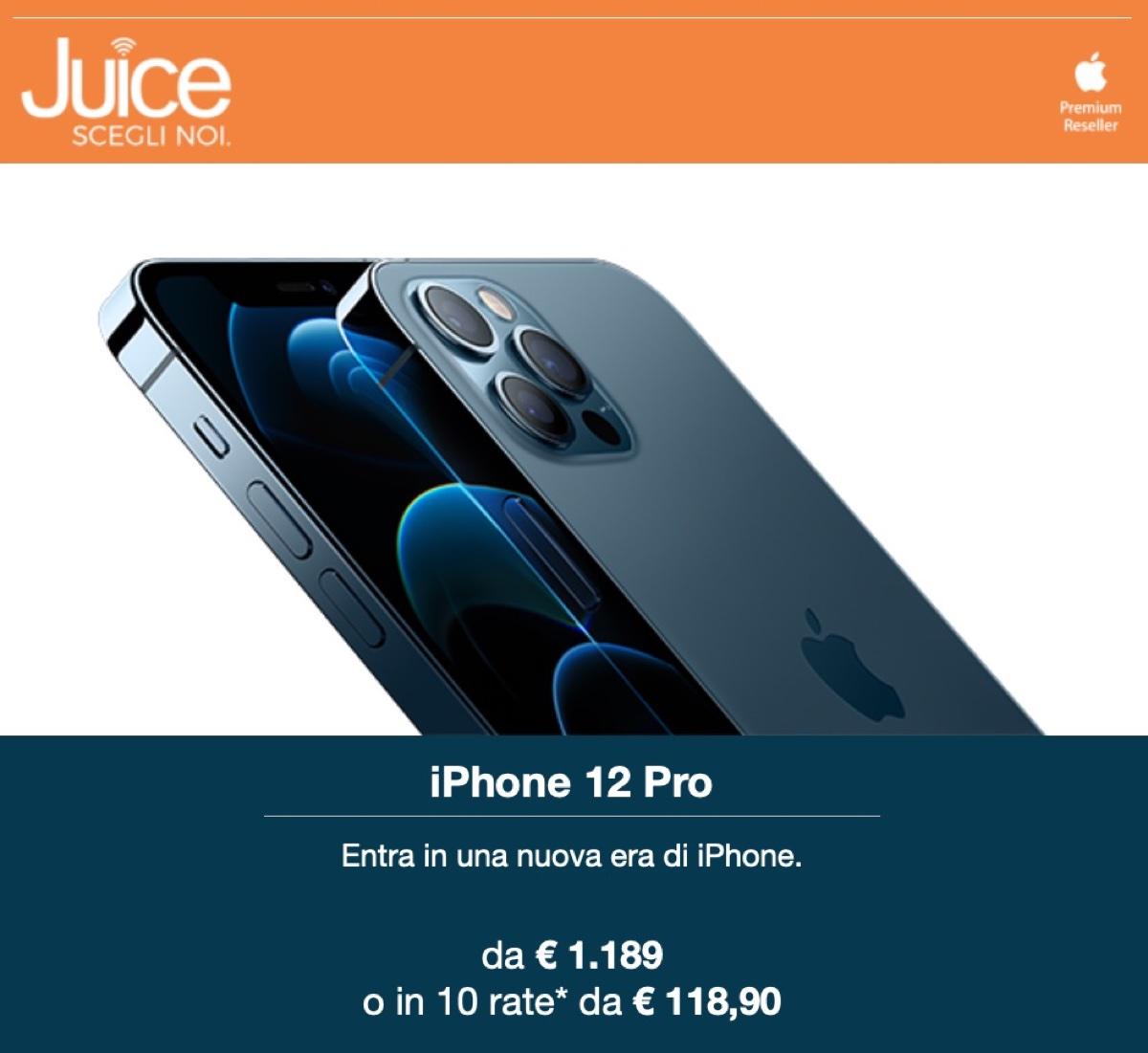 Da Juice iPhone 12 Pro disponibili, anche in 10 rate