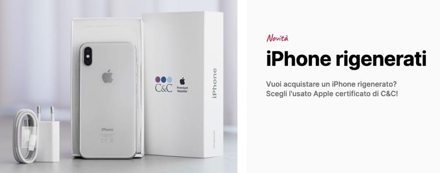 iPhone rigenerati? Scegli l'usato Apple certificato di C&C