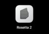 macOS 11.3 disattiverà Rosetta 2 in alcune regioni ma non è chiaro perché