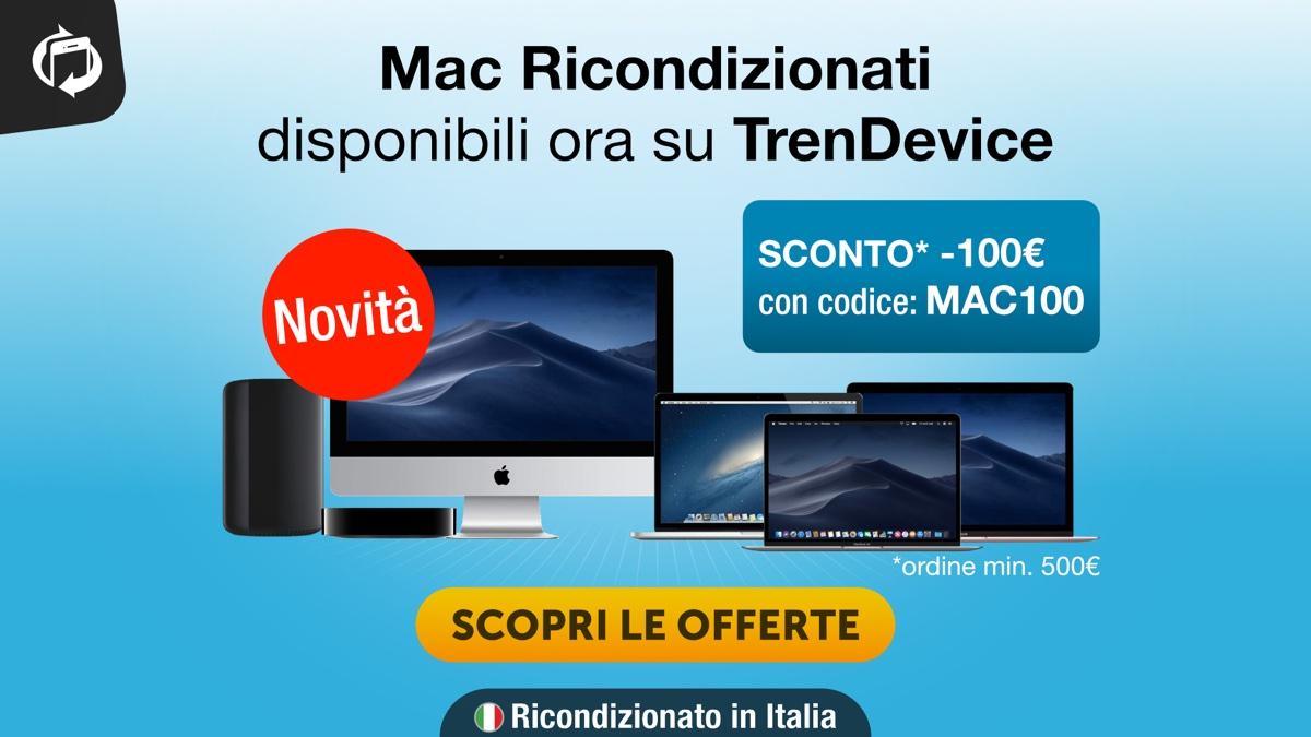 Novità: Mac Ricondizionati ora disponibili su TrenDevice. Sconto 100€ con codice MAC100