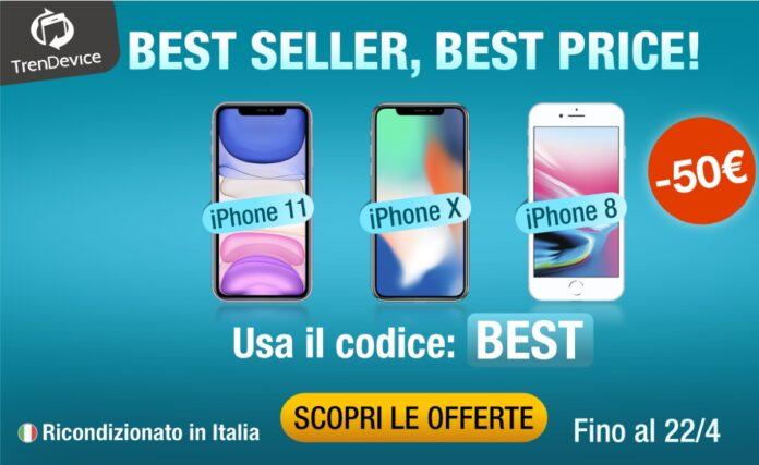 Best Seller, Best Price! iPhone 11, X e 8 scontati di 50€ su TrenDevice