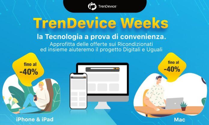 TrenDevice Weeks: la tecnologia a prova di convenienza. Offerte speciali su tutti i Ricondizionati per sostenere l'inclusione digitale